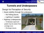 tunnels and underpasses1