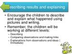 describing results and explaining