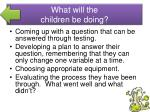 what will the children be doing2