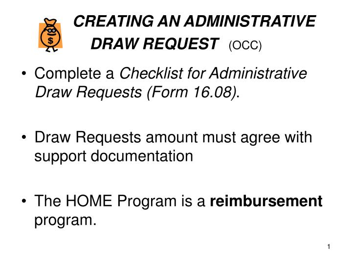 creating an administrative draw request occ n.