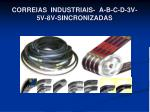 correias industriais a b c d 3v 5 v 8v sincronizadas