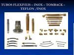 tubos flexiveis inox tomback teflon inox