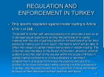 regulation and enforcement in turkey