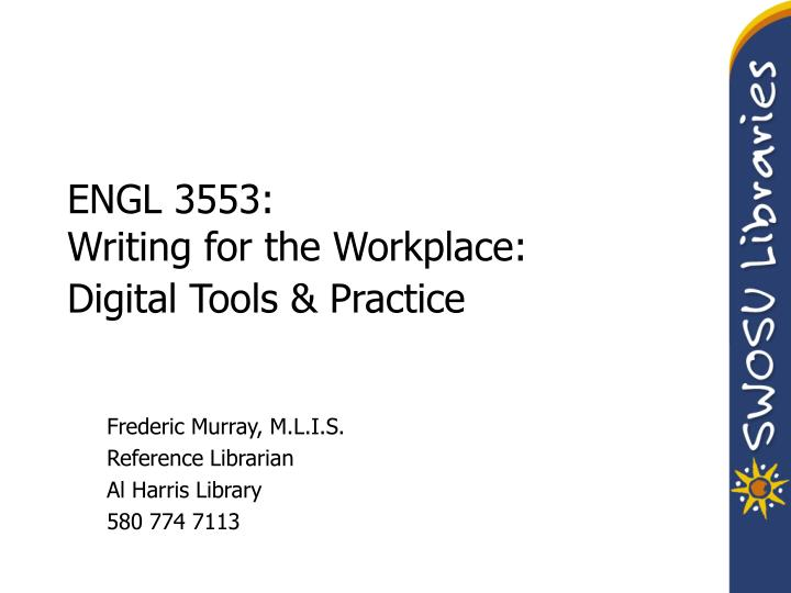 engl 3553 writing for the workplace digital tools practice n.