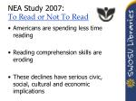 nea study 2007 to read or not to read