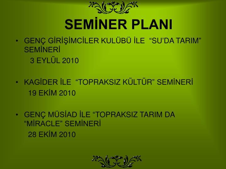 SEMİNER PLANI