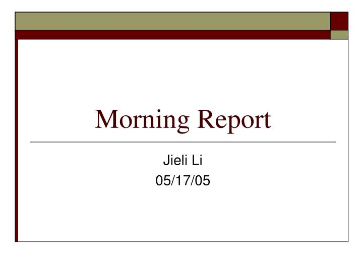 morning report n.