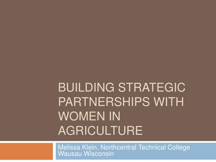 building strategic partnerships with women in agriculture n.