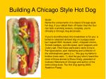 building a chicago style hot dog