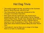 hot dog trivia