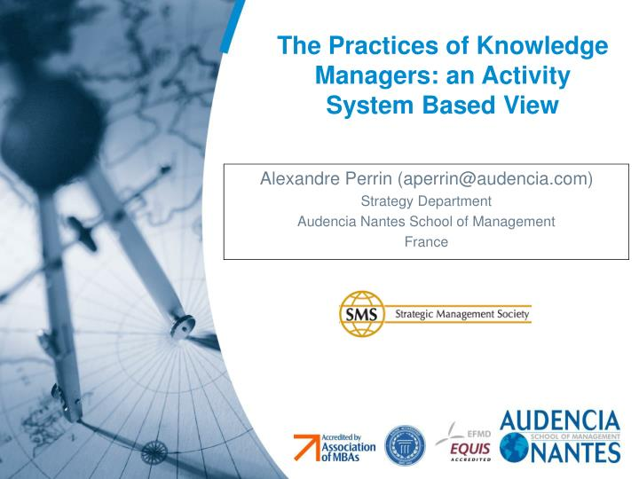 the practices of knowledge managers an activity system based view n.