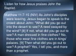 listen for how jesus praises john the baptist