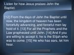 listen for how jesus praises john the baptist2
