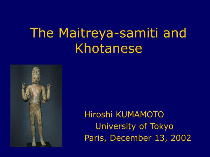the maitreya samiti and khotanese n.
