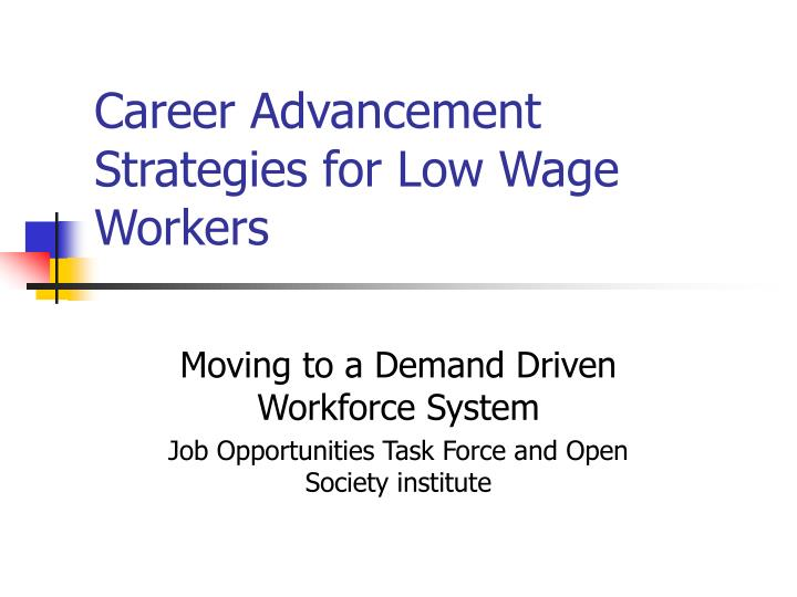 career advancement strategies for low wage workers n.
