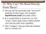 5 why can t we read directly from these