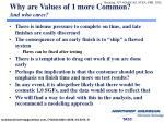 why are values of 1 more common and who cares