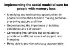 implementing the social model of care for people with memory loss
