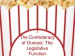 7 the confederacy of dunces the legislative function