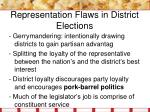 representation flaws in district elections