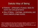 dakota way of being