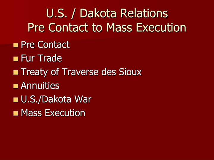 u s dakota relations pre contact to mass execution n.