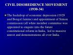 civil disobedience movement 1930 34