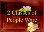 2 classes of people ware