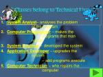 5 classes belong to technical users