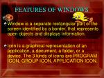 features of windows