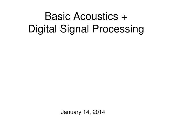 basic acoustics digital signal processing n.