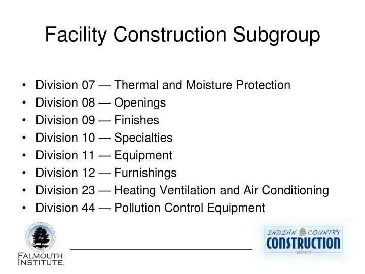 Facility Construction Subgroup