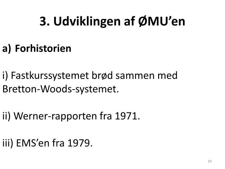 3. Udviklingen af ØMU'en