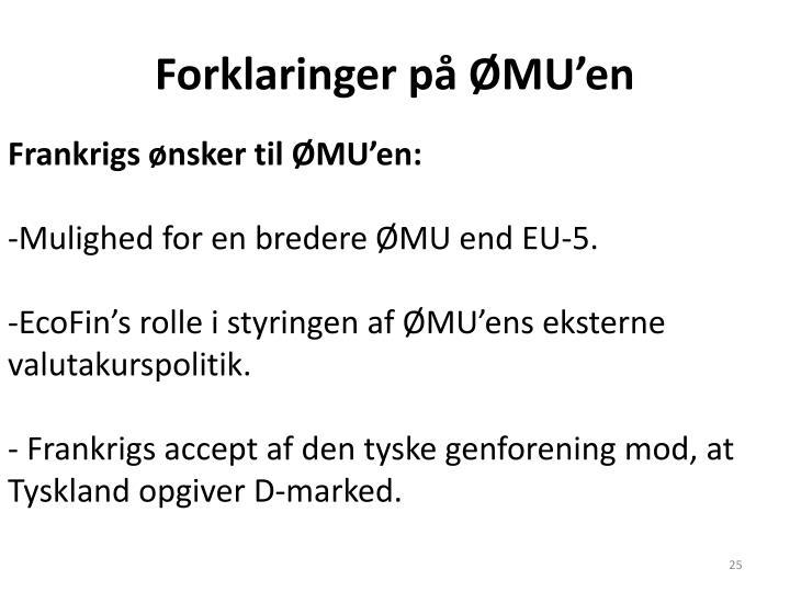 Forklaringer på ØMU'en