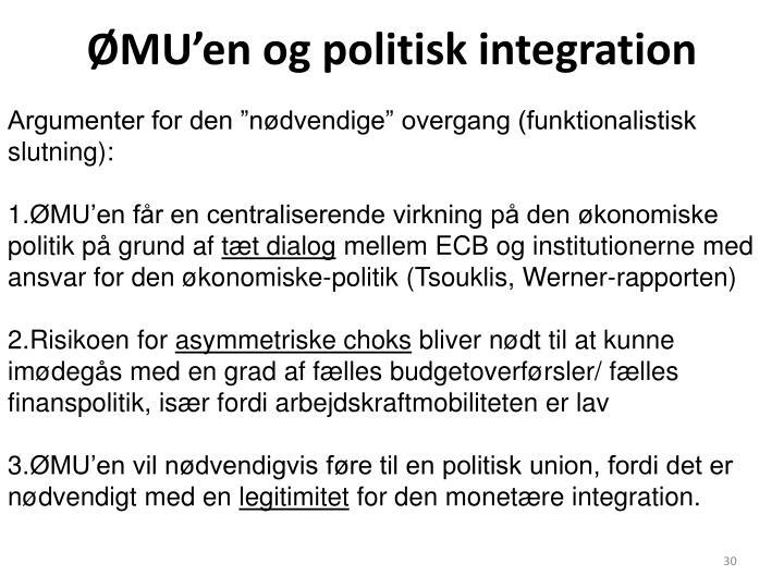 ØMU'en og politisk integration
