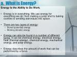 a what is energy