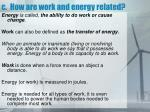 c how are work and energy related