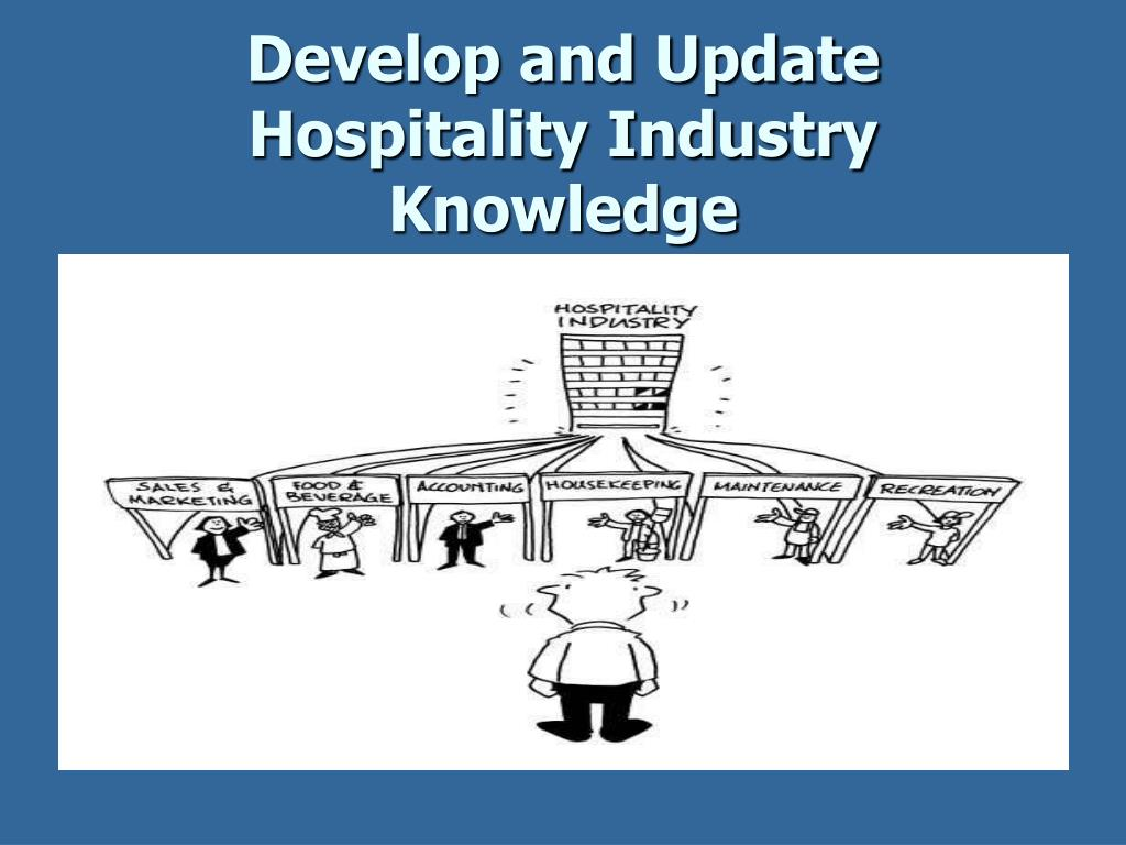 PPT - Develop and Update Hospitality Industry Knowledge PowerPoint ...