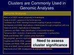 clusters are commonly used in genomic analyses1