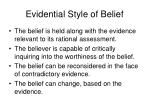 evidential style of belief