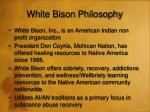 white bison philosophy