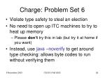 charge problem set 6