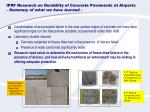 iprf research on durability of concrete pavements at airports summary of what we have learned1