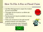 how to file a fire or flood claim