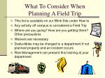 what to consider when planning a field trip