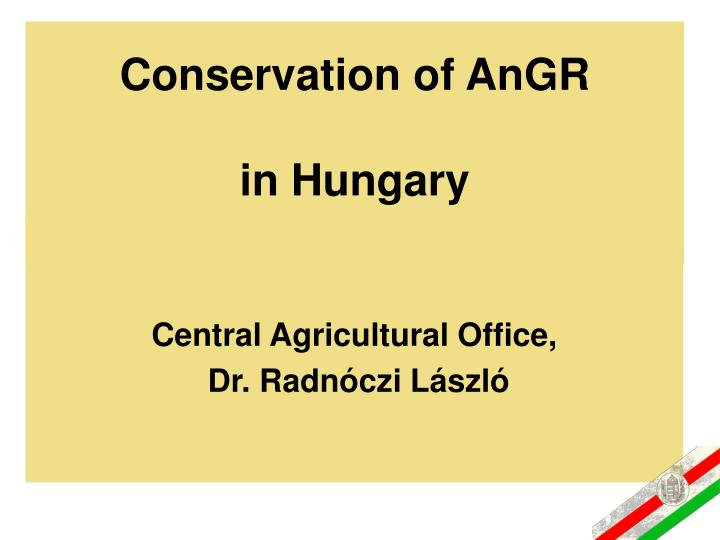 conservation of angr in hungary n.