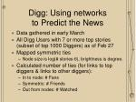 digg using networks to predict the news