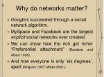 why do networks matter
