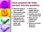 hirum prepared with these standard interview questions