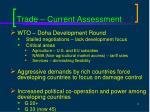 trade current assessment